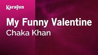 Karaoke My Funny Valentine - Chaka Khan *
