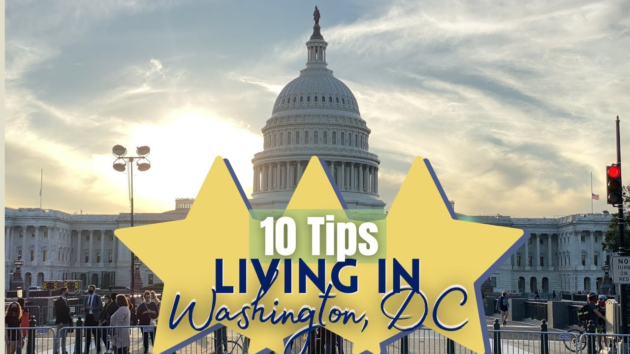10 Things You Need to Know When Moving to DC