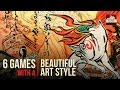 6 Games with Beautiful Art Styles