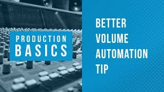Ableton Live Production Basics 14 | Volume Automation Tip