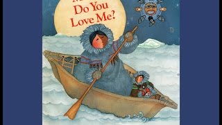 Mama, Do You Love Me? by Barbara M. Joosse.   Grandma Annii's Storytime