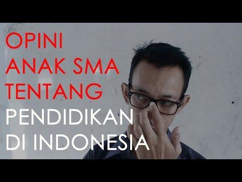 OPINI ANAK SMA TENTANG PENDIDIKAN DI INDONESIA