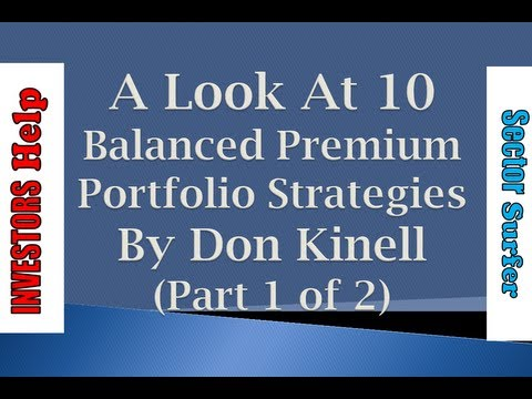 10 Balanced Premium Portfolio Strategies (Part 1 of 2) (Don Kinell) [Investors Help]20:31