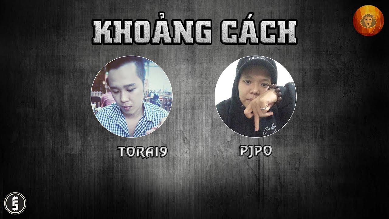 [2012] Khoảng Cách – Torai9 ft. Pjpo (Dizz G5R)