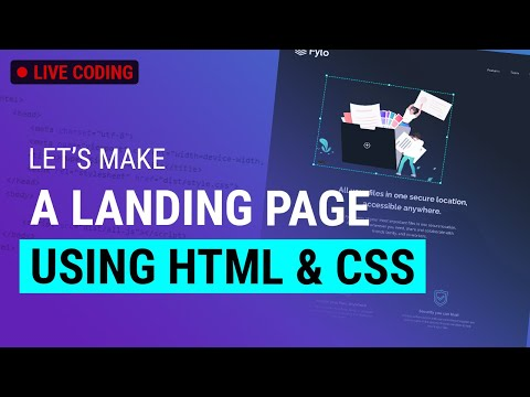 LIVE CODING: Building A Landing Page | HTML & CSS (Part 1)