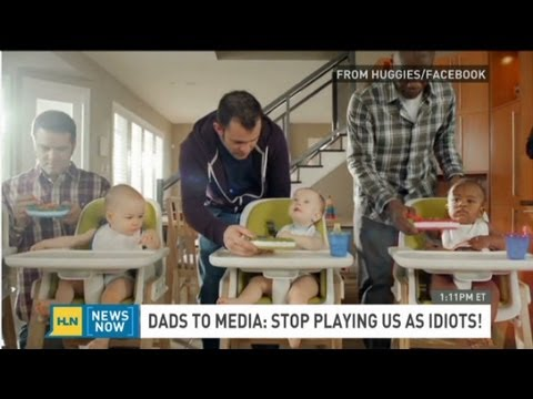 Dads to media: We're not idiots!