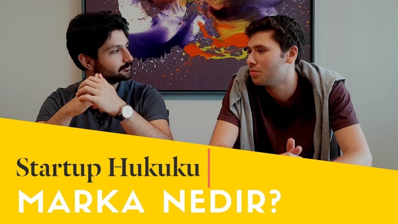 Startup Hukuku Marka Nedir Youtube