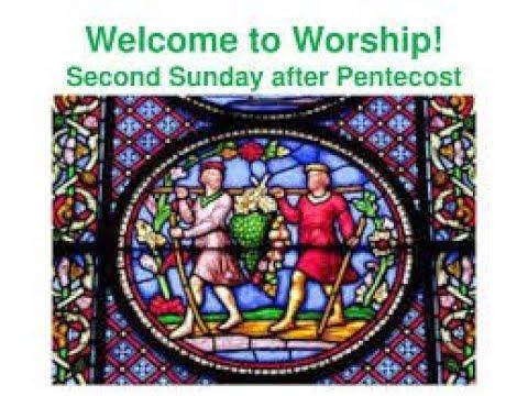CHPC Worship 2020-06-14 – The 2nd Sunday after Pentecost