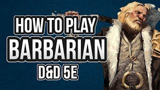 HOW TO PLAY BARBARIAN