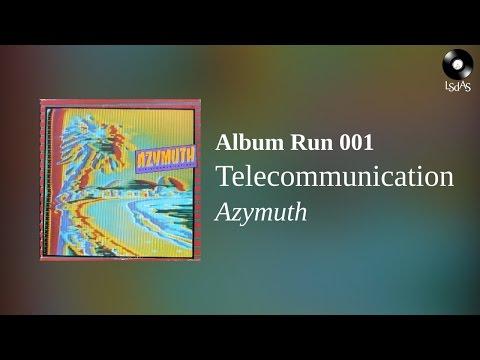 Telecomunication - Azymuth (Full Album)