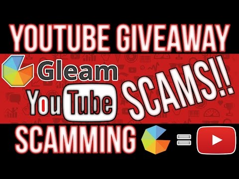 """""""SCAM ALERT"""" New YouTube Scam 2017!!!! Giveaway Scamming Using Gleam.io 