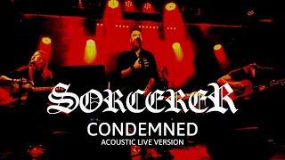 SORCERER - CONDEMNED   (LIVE ACOUSTIC 2020)