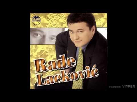 Rade Lackovic - Druze - (Audio 2001)
