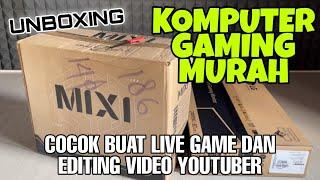 Unboxing Komputer Gaming Murah untuk Youtuber