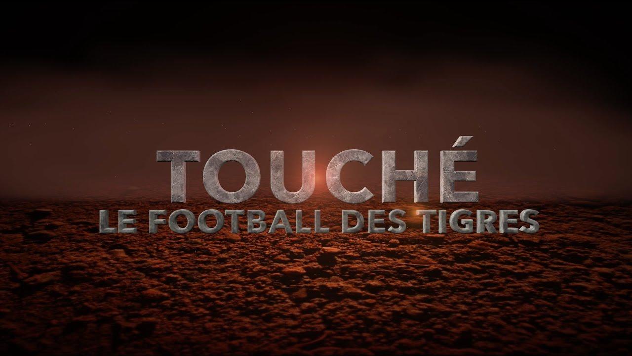TOUCHÉ : Le football des Tigres - Saison 2 - Épisode 3