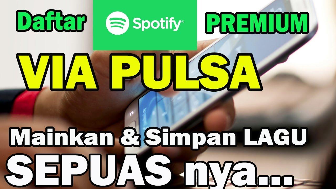 Lihat Cara Beli Spotify Premium Pake Pulsa mudah