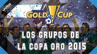 Los Grupos de la Copa Oro 2015