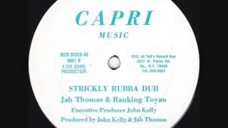 Jah Thomas & Ranking Toyan - Strickly Rubba Dub