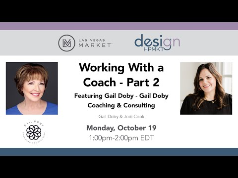 Working With a Coach - Part 2 Featuring Gail Doby