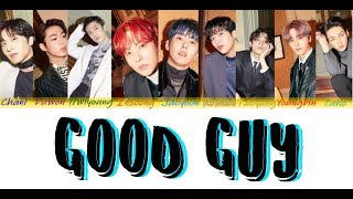 SF9 - 'Good Guy' (Color Coded Lyrics) [HAN/ROM/ENG]