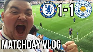 CHELSEA 1-1 LEICESTER | LUCKY POINT | MATCHDAY VLOG