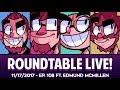 Roundtable Live! - 11/17/2017 (Ep. 108 feat. Edmund McMillen)