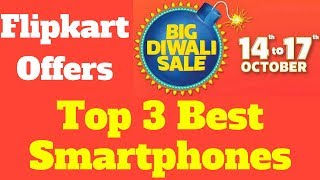 Flipkart Big Diwali Sale October 2017 | Top Smartphones Offers Of 2017
