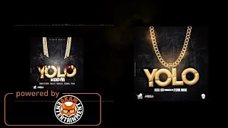 Fatal SOT - Yolo [Yolo Riddim] March 2018