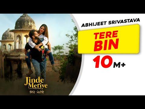 Jinde Meriye - Tere Bin   Troy Arif ft. Abhijeet Srivastava   Sonam Bajwa, Parmish Verma