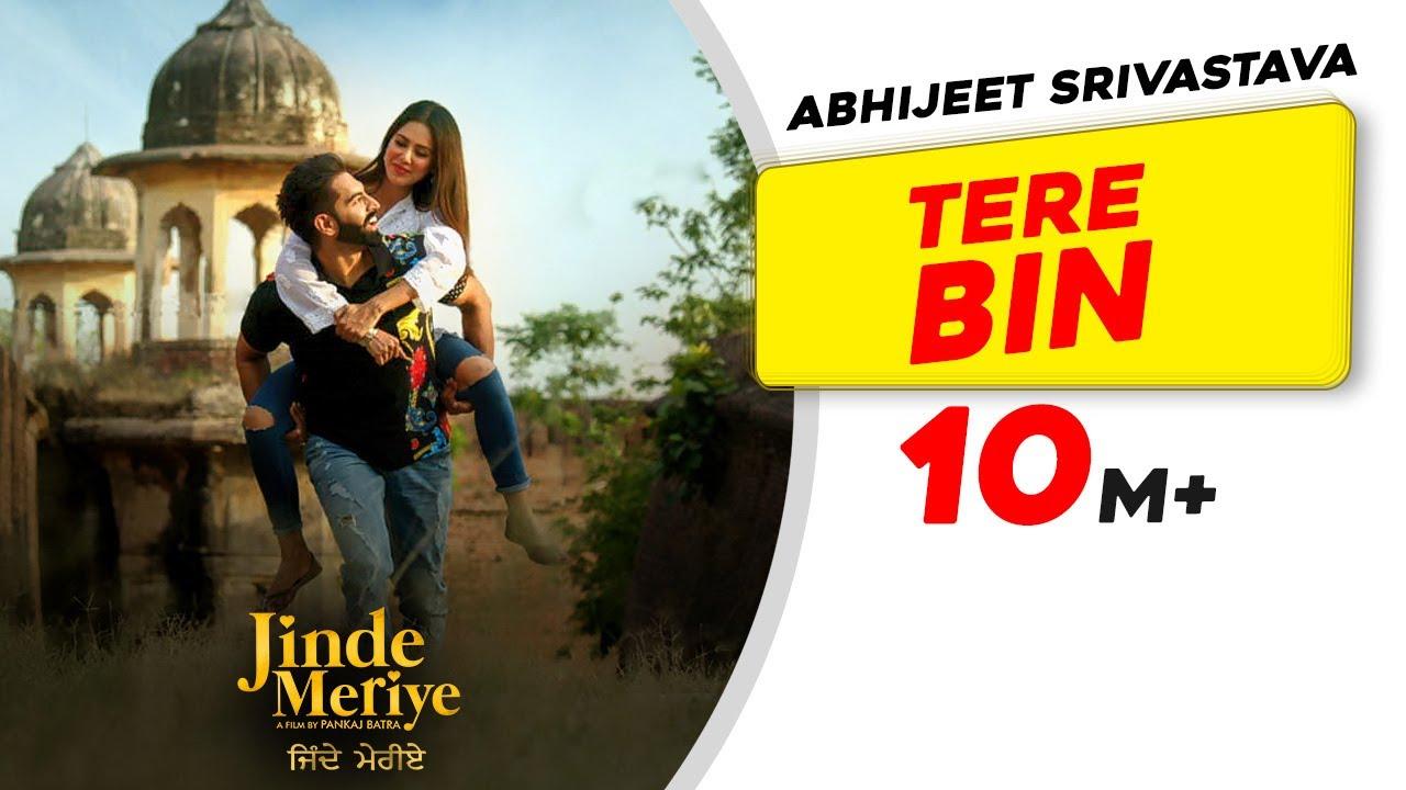 Download Parmish Verma   Tere Bin  Troy Arif ft. Abhijeet Srivastava  Sonam Bajwa  Pankaj Batra  Jinde Meriye