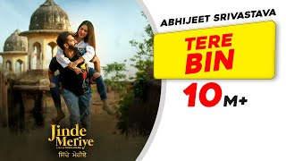 Tere Bin Abhijeet Srivastava Free MP3 Song Download 320 Kbps