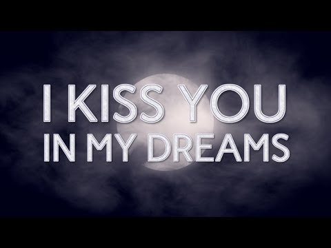 ♪ Kate-Margret - I Kiss You In My Dreams (Lyrics Video)