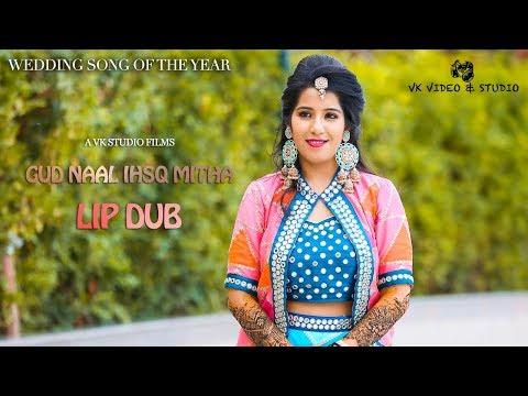 LIP DUB Karsoliya Family - Gud Naal Ishq Mitha | गुड़ नाल | Sonam Karsoliya