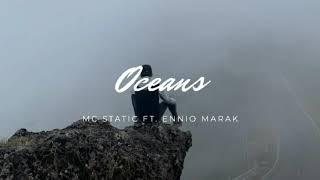 Mc Static - Oceans ft. Ennio Marak (Lyrics Video)