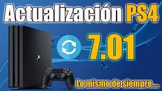 PS4 ACTUALIZACIÓN 7.01 - Lo mismo de siempre....