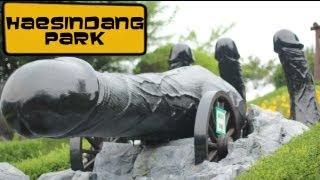 Haesindang Park, Penis park [Life in South Korea #30]