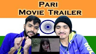 Indian reaction on Pari Movie Trailer | Swaggy d