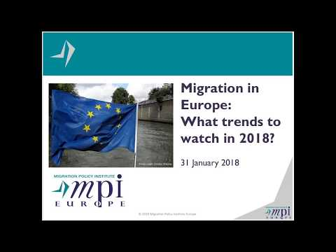 Migration in Europe What Trends to Watch in 2018 1 31 2018  Video