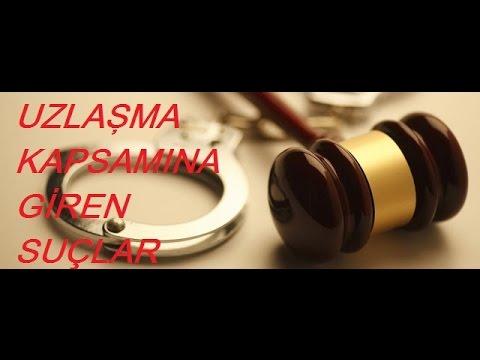 Uzlaşma kapsamına giren suçlar, cezalar, 2017 uzlaşma yasası,