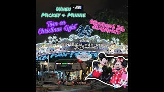 Orchard Singapore|When Mickey & Minnie turn on Christmas Light #disneychristmas #singapore