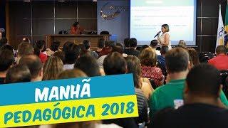MANHÃ PEDAGÓGICA 2018