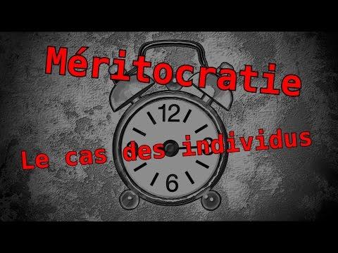 Méritocratie (2/3) : Le cas des individus MaP#7