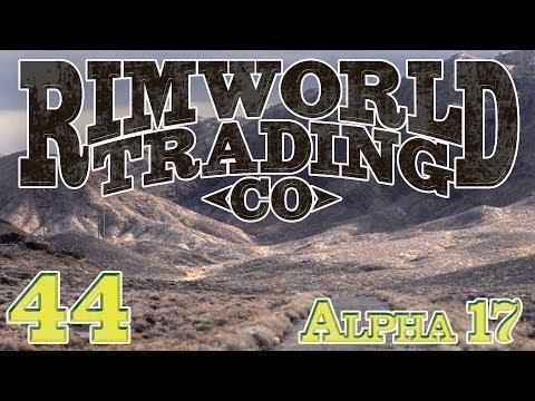 Rimworld Trading Company (Alpha 17) | Ep 44 -  Bring Them Home