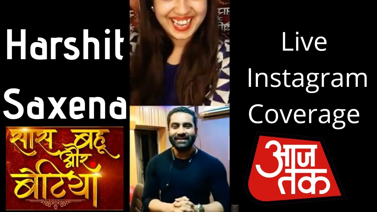 Harshit saxena || talks about marriage || saas bahu Aur betiyan || instalive || Aaj tak | must watch