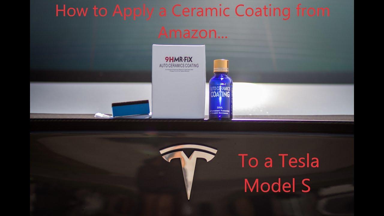 Amazon Ceramic Coating On A Tesla How To Properly Apply Ceramic Coatings Youtube