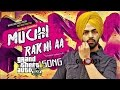 MUCHH RAKHI A| jordan Sandhu| Full Video song By GiLL 001
