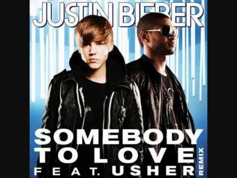 Usher - Somebody To Love (Remix) ft. Justin Bieber (new version)(with lyrics)