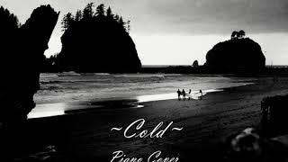 Cold (piano cover)