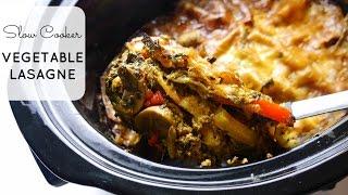 Recipe Slow Cooker Vegetable Lasagne