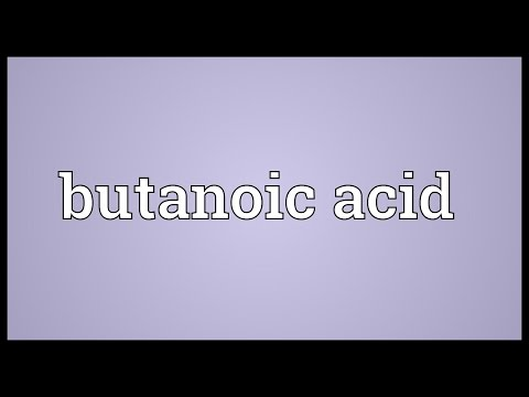 Butanoic acid Meaning